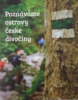 Poznáváme ostrovy české divočiny